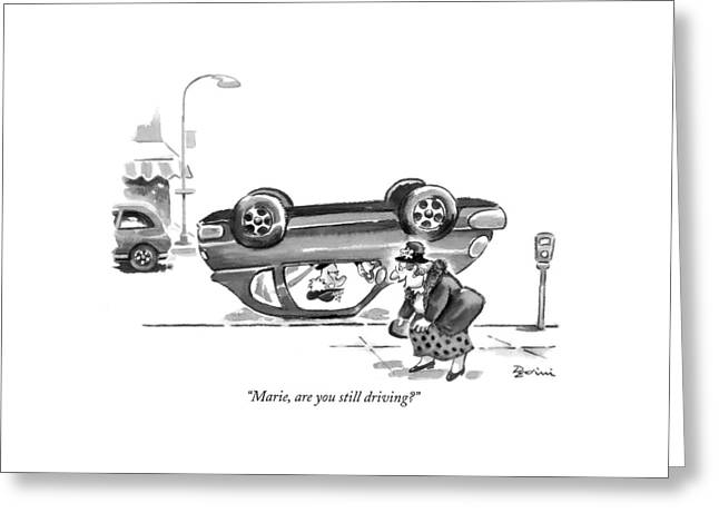 Marie, Are You Still Driving? Greeting Card by Eldon Dedini