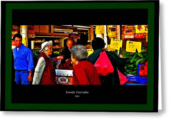 Market Day In Chinatown  Greeting Card by Joseph Coulombe