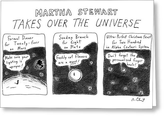 Martha Stewart  Takes Over The Universe Greeting Card by Roz Chas