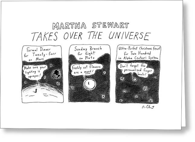 Martha Stewart  Takes Over The Universe Greeting Card