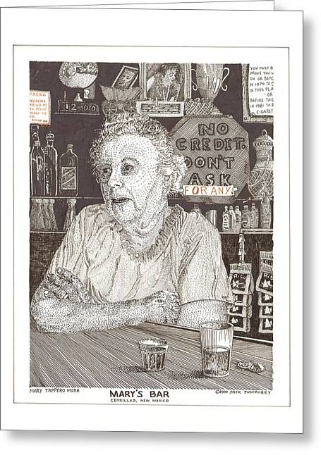 Mary Of Marys Bar Cerrillos New Mexico Greeting Card by Jack Pumphrey