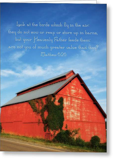 Matthew 6 26 Scripture Red Barn Greeting Card by Denise Beverly