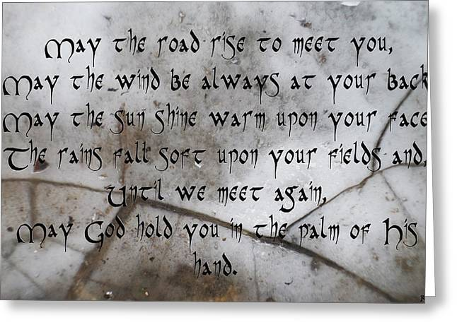 May The Road Rise To Meet You Greeting Card by Sir Josef - Social Critic -  Maha Art