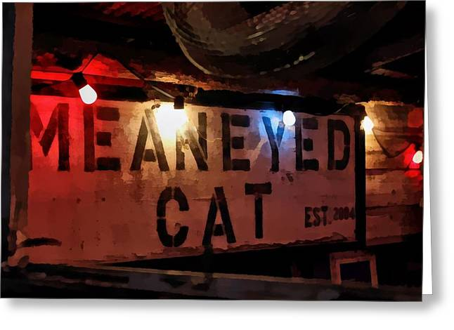 Mean Eyed Cat Bar Greeting Card by James Stough