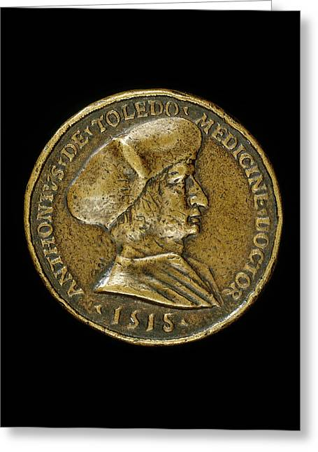 Medalist Of 1518, Antonio Gonzalo De Toledo, 1480-1483-1524 Greeting Card by Quint Lox