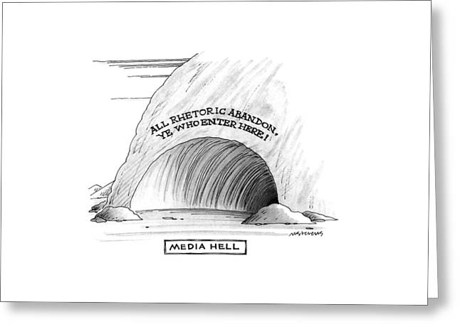 Media Hell Greeting Card by Mick Stevens