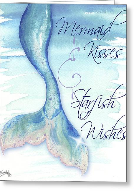 Mermaid Tail I (kisses And Wishes) Greeting Card