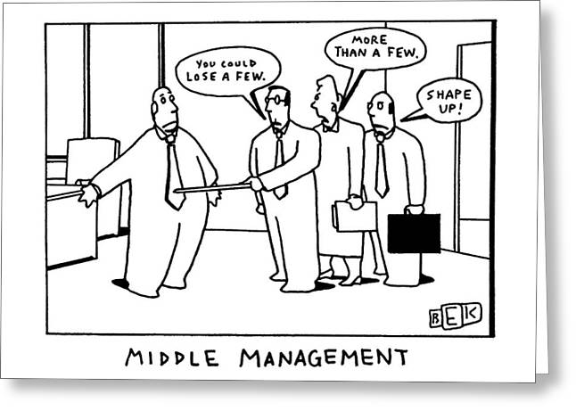 Middle Management Greeting Card
