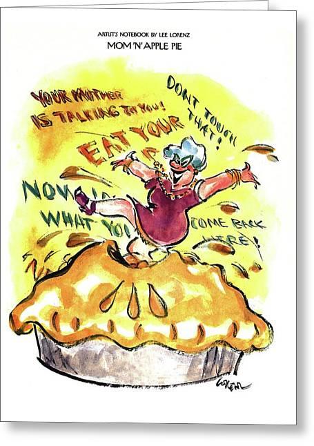 Mom 'n' Apple Pie Greeting Card by Lee Lorenz