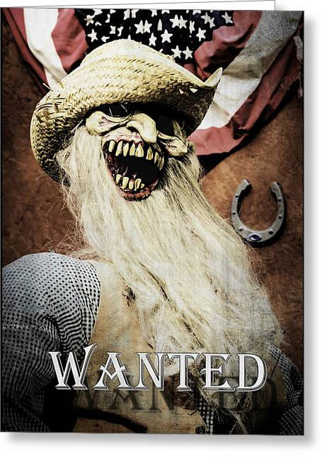 Monster Wanted Dead Of Alive Greeting Card