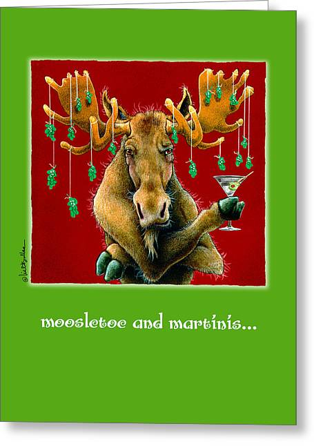 Moosletoe And Martinis... Greeting Card