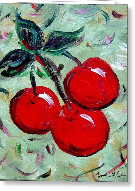 More Cherries Greeting Card by Cynthia Hudson