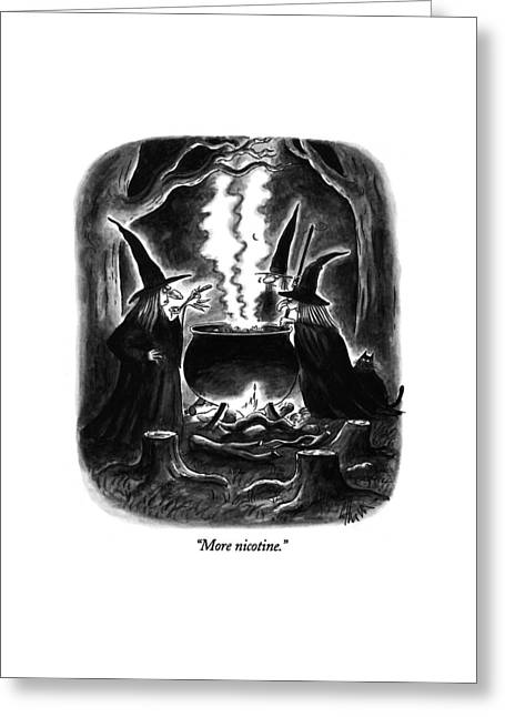 More Nicotine Greeting Card by Frank Cotham