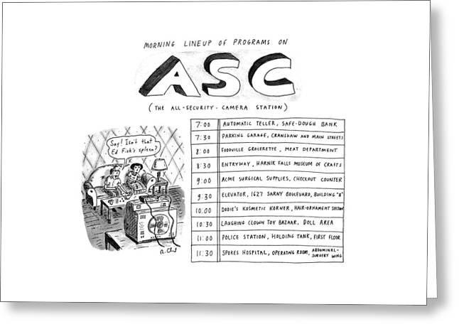 Morning Lineup Of Programs On Asc Greeting Card