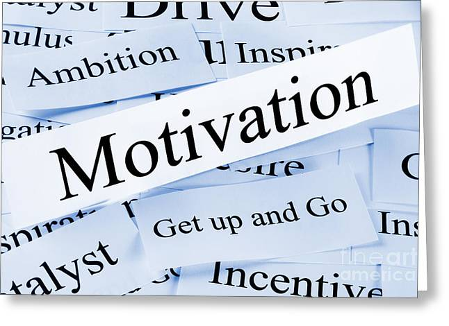 Motivation Concept Greeting Card by Colin and Linda McKie