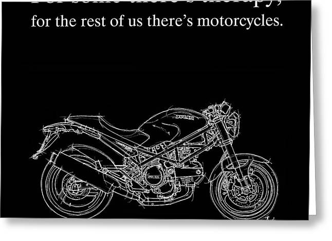 Motorcycle Quote 1 - Ducati Monster Greeting Card by Pablo Franchi