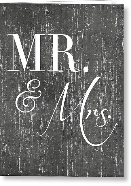 Mr. And Mrs. Greeting Card by Jaime Friedman