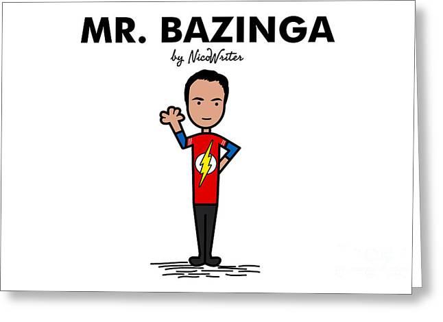 Mr Bazinga Greeting Card by NicoWriter