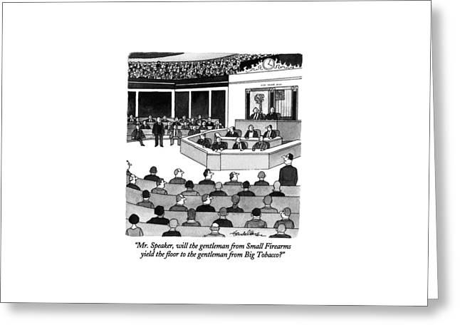 Mr. Speaker Greeting Card by J.B. Handelsman
