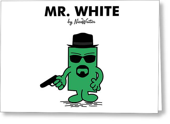 Mr White Greeting Card by NicoWriter