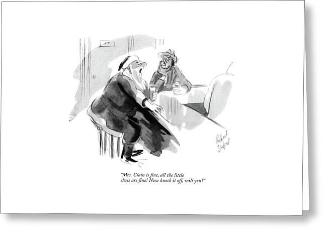 Mrs. Claus Is ?ne Greeting Card by Richard Decker