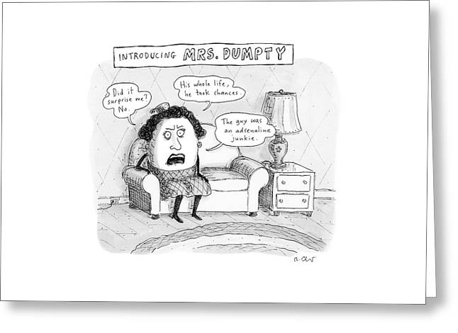 Mrs. Dumpty Sits On A Couch In Living Room Greeting Card by Roz Chast