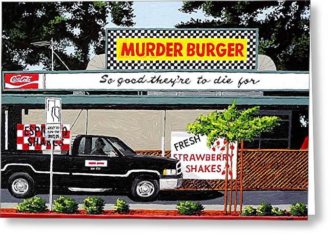 Murder Burger Greeting Card by Paul Guyer