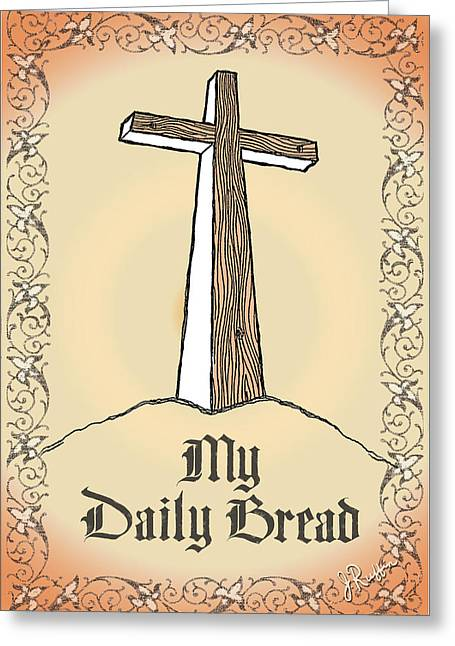 My Daily Bread Greeting Card