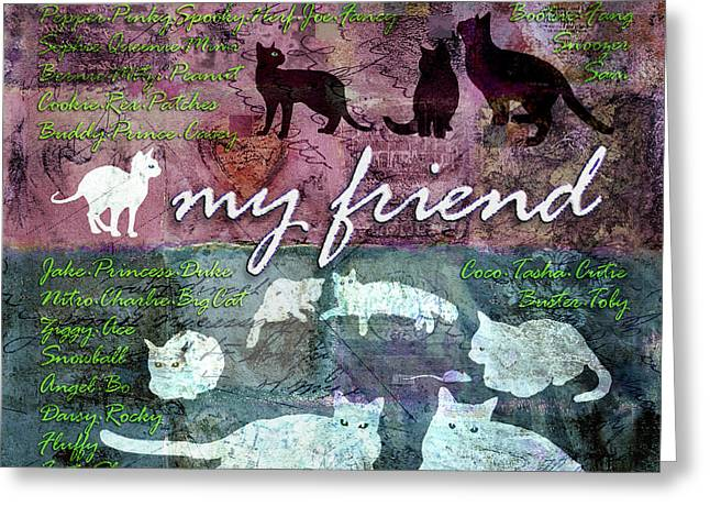 My Friend Cats Greeting Card by Evie Cook