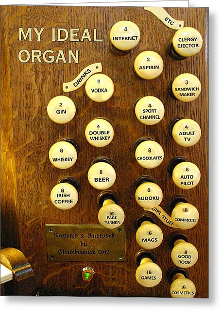 My Ideal Organ Greeting Card