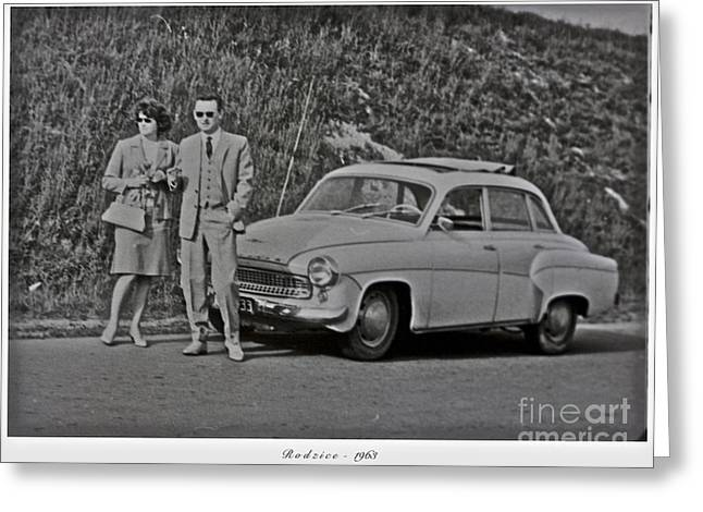 My Parents Were Awesome .  Days Gone By Good Goin.1963. Photographer Andrzej Goszcz. Greeting Card by  Andrzej Goszcz