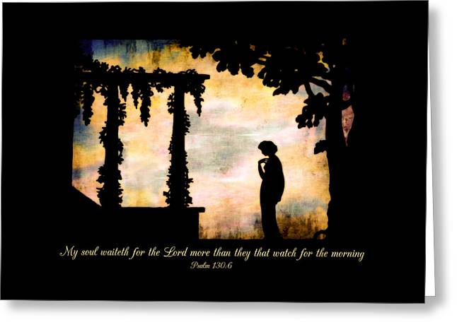 My Soul Waiteth On The Lord Greeting Card