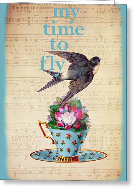 My Time To Fly Greeting Card