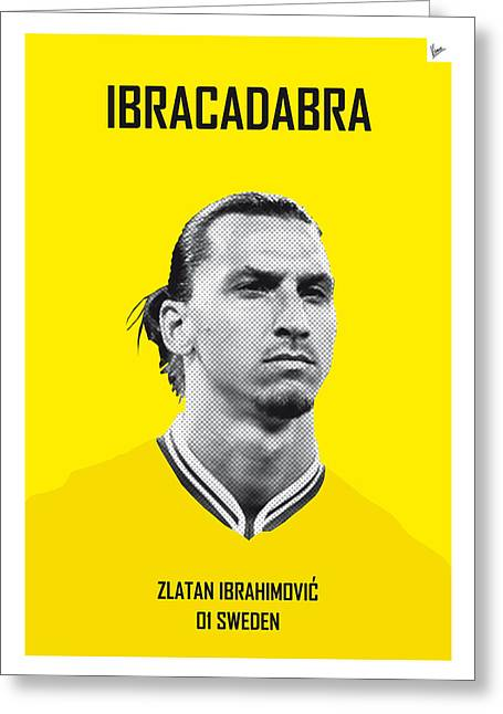 My Zlatan Soccer Legend Poster Greeting Card by Chungkong Art