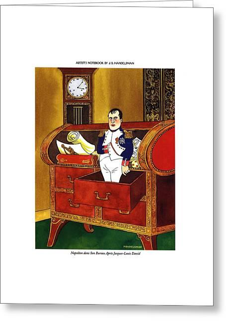 Napoleon Dans Son Bureau Apres Jacques-louis David Greeting Card by J.B. Handelsman