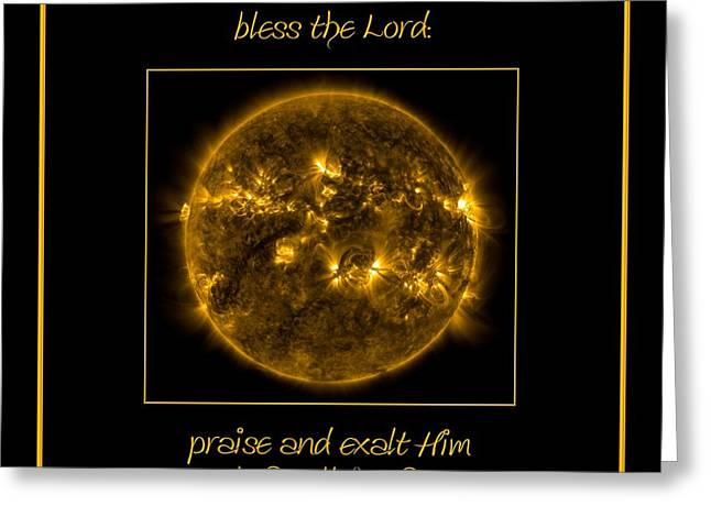 Nasa The Suns Corona Sun And Moon Bless The Lord Praise And Exalt Him Above All Forever Greeting Card by Rose Santuci-Sofranko