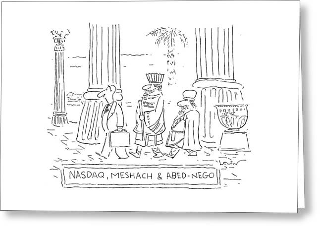 Nasdaq, Meshach And Abednego Greeting Card
