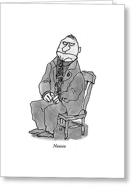 Nausea Greeting Card by William Steig