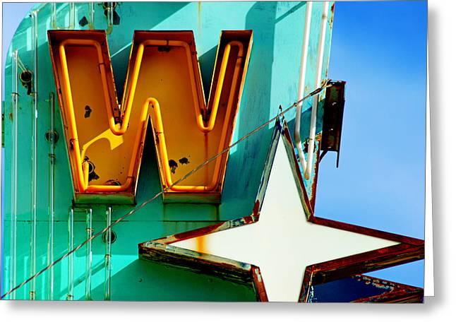 Greeting Card featuring the photograph Neon W - The West Theater by Daniel Woodrum