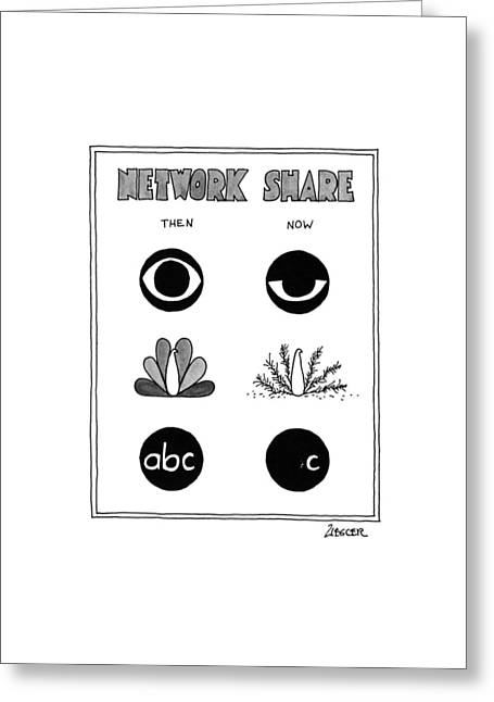 Network Share Greeting Card by Jack Ziegler