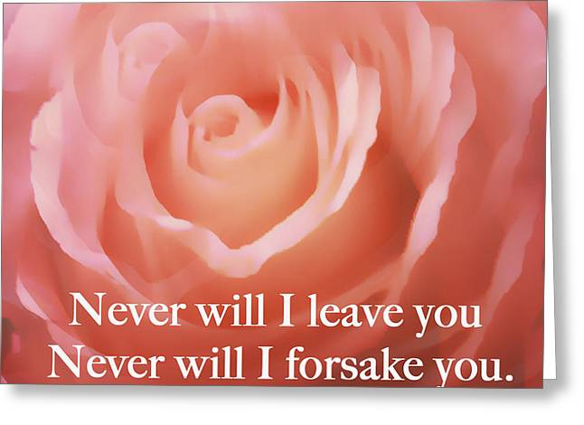 Never Will I Leave You Greeting Card by Maggie Vlazny