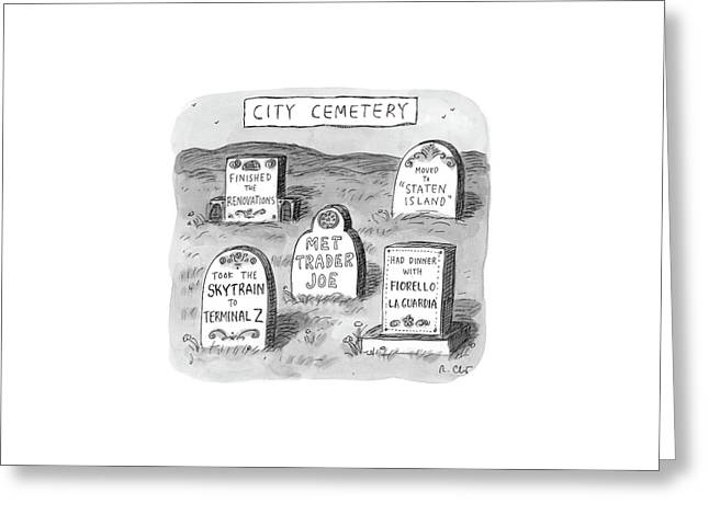 New Yorker May 8th, 2017 Greeting Card by Roz Chast