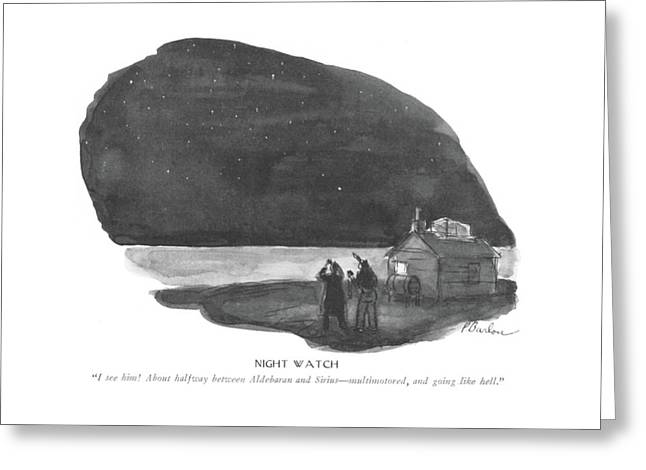 Night Watch  I See Him! About Halfway Greeting Card