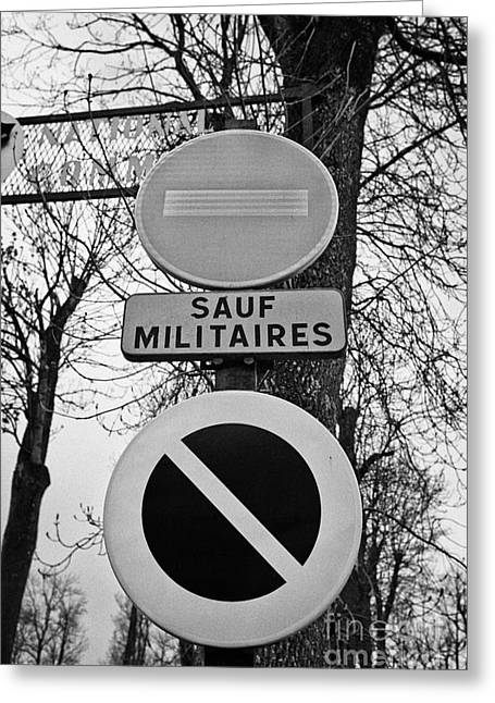 No Entry Except Military Vehicles Entrance To An Army Camp Mont-louis Pyrenees-orientales France Greeting Card by Joe Fox