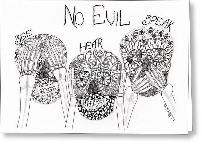 No Evil Skeletons Greeting Card by Paula Dickerhoff