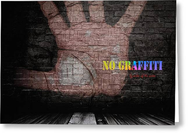 No Graffiti Greeting Card by ISAW Gallery