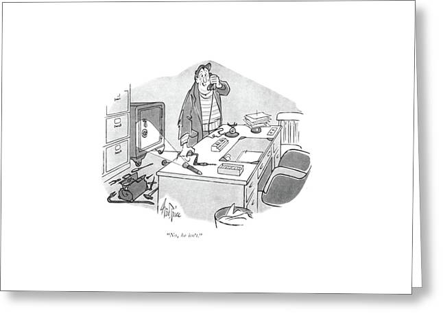 No, He Isn't Greeting Card by George Price