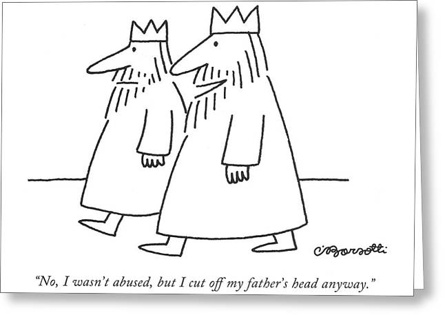 No, I Wasn't Abused, But I Cut Off My Father's Greeting Card by Charles Barsotti