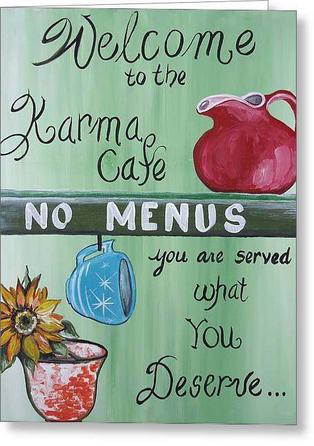 No Menus Greeting Card by Leslie Manley