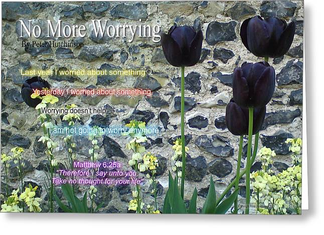 No More Worrying Greeting Card